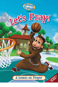 Brother Francis - Let's Pray: A Lesson on Prayer DVD