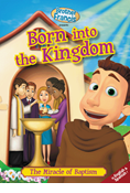 Brother Francis - Born into the Kingdom: The Miracle of Baptism DVD