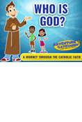 Brother Francis Adventure Catechism (Who is God) DVD