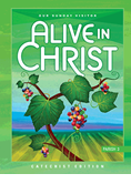 Alive In Christ Grade 3 Parish Catechist Edition