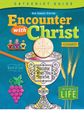 Encounter With Christ Eucharist Catechist Guide