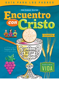 Encuentro con Cristo Eucharist Spanish Parent Guide