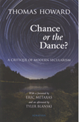 Chance or the Dance?: A Critique of Modern Securalism