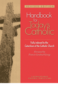 Handbook for Today's Catholic, Revised Edition
