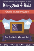 Kerygma 4 Kids Grade 4 Leader Guide