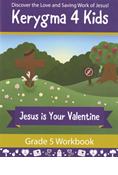 Kerygma 4 Kids Grade 5 Workbook