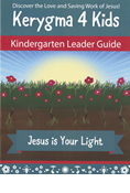 Kerygma 4 Kids Kindergarten Leader Guide