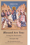 Blessed Are You: Living the Beatitudes