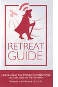 Retreat Guide-Unleashing the Power of Pentecost: A Retreat Guide on the Holy Spirit