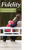 Fidelity: Remaining Faithful in Today's World