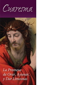 Lent: The Promise of Prayer, Fasting, and Almsgiving, Spanish