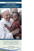 Pope Francis A New Call to Stewardship
