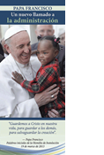 Pope Francis A New Call to Stewardship, Spanish