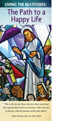 Living the Beatitudes: The Path to a Happy Life