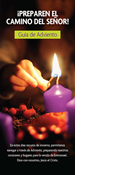Prepare the Way for the Lord: A Family Advent Guide, Spanish