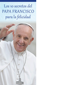 Pope Francis' 10 Secrets to Happiness, Spanish