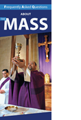 Frequently Asked Questions About Mass