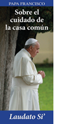 On Care for Our Common Home: Laudato Si, Spanish