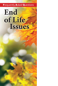 Frequently Asked Questions: End of Life Issues