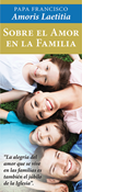 On Love in the Family: Amoris Laetitia, Spanish