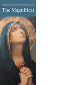 Mary's Magnificent Prayer: The Magnificat