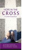 Hope in the Cross: A Lenten Experience