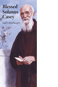 Blessed Solanus Casey: God's Doorkeeper