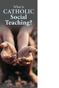 What Is Catholic Social Teaching?