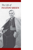 The Life of Fulton Sheen