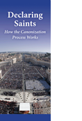 Declaring Saints: How the Canonizations Process Works