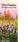 The Psalms: The Bible's Prayer Book