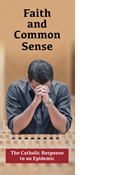 Faith and Common Sense: The Catholic Response to an Epidemic (Package of 50)