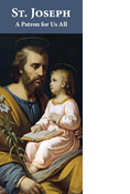St. Joseph: A Patron for Us All