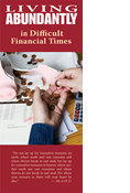 Living Abundantly in Difficult Financial Times
