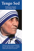 I Thirst, A Guided Meditation with Mother Teresa, Spanish Edition