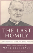 The Last Homily: Conversations with Fr. Arne Panula