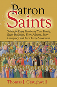 Patron Saints for Every Member of Your Family