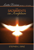 Lectio Divina Bible Study: The Sacraments in Scripture