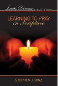 Lectio Divina Bible Study: Learning to Pray in Scripture