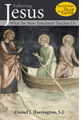 Following Jesus: What the New Testament Teaches Us