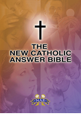 The New Catholic Answer Bible, NABRE