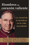 Men of Brave Heart: The Virtue of Courage in the Priestly Life, Spanish
