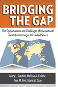 Bridging the Gap: The Opportunities and Challenges of International Priests Ministering in the United States