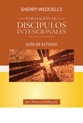 Sherry Weddell's Forming Intentional Disciples Study Guide, Spanish