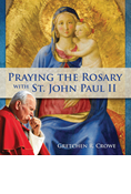 Praying the Rosary with St. John Paul II
