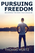 Pursuing Freedom: Becoming the Man You Could Be