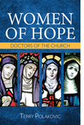 Women of Hope: Doctors of the Church