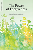 The Power of Forgiveness (Companion in Faith)