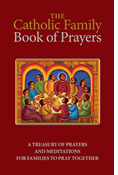 The Catholic Family Book of Prayers