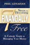7 Steps to Becoming Financially Free: A Catholic Guide